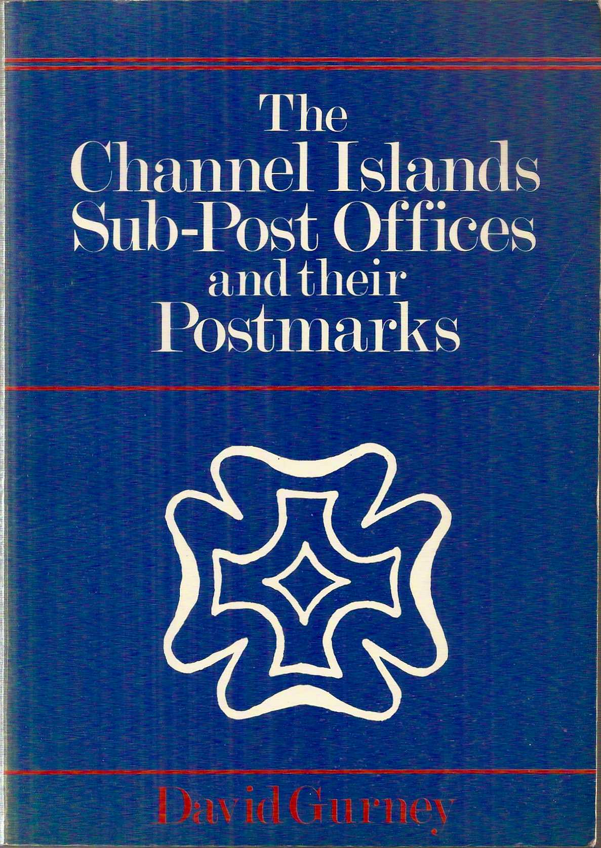 CHANNEL ISLANDS SUB-POST OFFICES, David Gurney, 1983 (pbk)