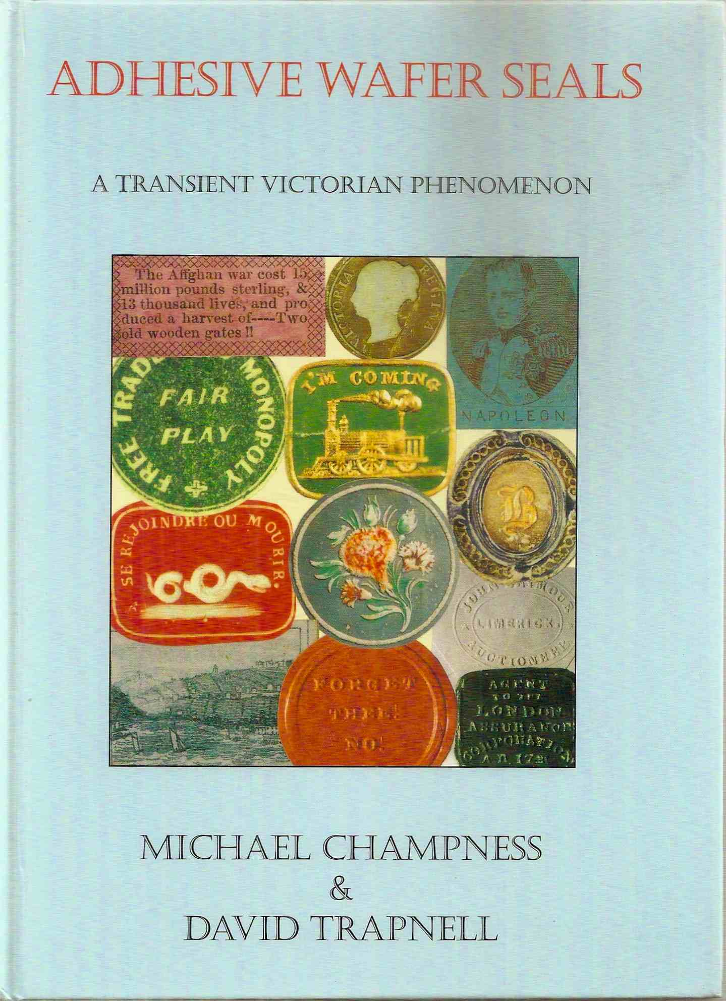 ADHESIVE WAFER SEALS, Champness & Trapnell, 1996 (hardback)